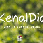KenalDia #1: Tim Media PPI Swedia (part 1)